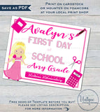 Pretty Princess First Day of School Sign, Girls Editable School Sign, Back to School Any Grade diy Digital Printable