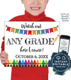 Editable Watch Out Any Grade Sign, Reusable Back to School Board, First Day of School, 1st Day diy Printable   UTCR