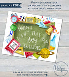 Editable Back to School Sign Chalkboard, Reusable First Day plus Last Day of School, Any Grade, School Photo Supply Printable