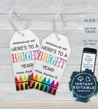 First Day Favor Tags for Teachers, Kids Editable Back to School Teacher Printable Gift Tag, Class Thank You Crayons