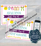 Editable Back to School Sign, First day of School Poster, reusable Last day of School Any Grade Neutral Digital diy Printable