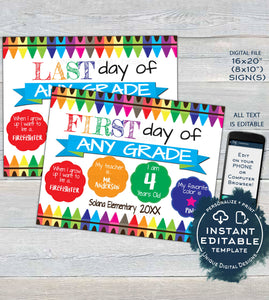 Editable First day of School Sign, reusable 1st day, School Crayon, Last Day Graduation, ANY Grade Digital Printable Template INSTANT ACCESS