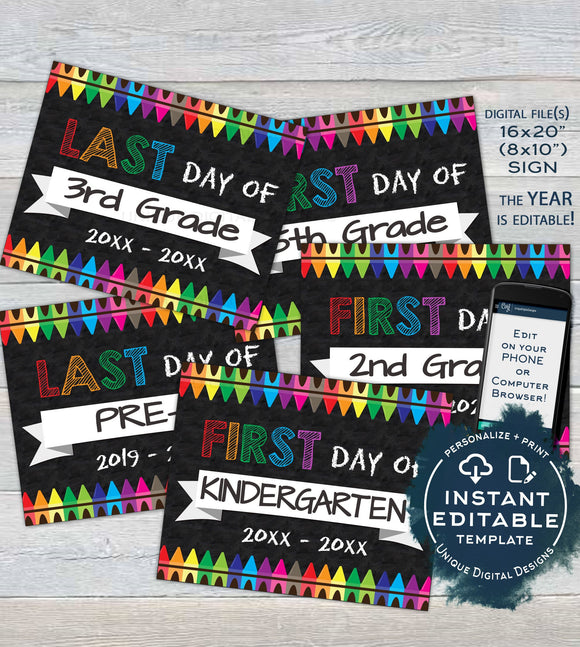 First day of School Chalkboard Sign, reusable Last day School Board, Crayon Any Grade, diy Custom Digital Printable