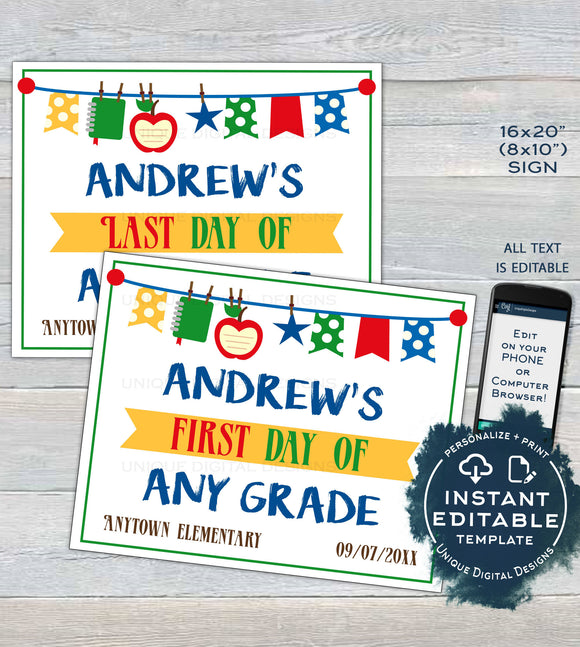 Editable Back to School Sign, First day of School Poster, reusable Last day of School, Any Grade Digital Printable