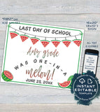 Editable Back to School Sign, Watermelon First day of School Poster, reusable Last day of School, Any Grade Digital Printable