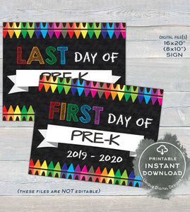 Printable First day of School Chalkboard Sign reusable 1st day of Pre-K Sign Last day of School Crayon Digital