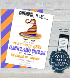 Witch Please Birthday Invitation, Editable Halloween Birthday Invite, ANY Age, 30th Birthday Witch Ladies Printable Template INSTANT ACCESS