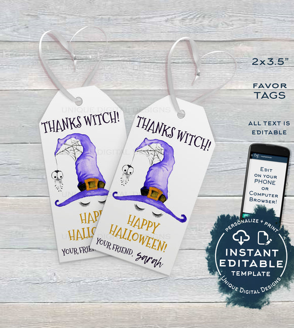 Editable Halloween Favor Tags, Thanks Witch Personalized Halloween Tags Birthday Trick or Treat Thank You Printable Gift Tags INSTANT ACCESS
