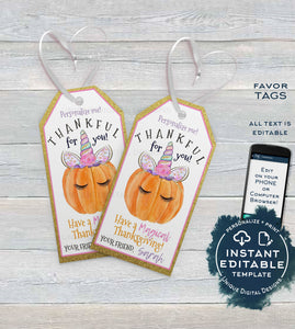 Editable Thanksgiving Favor Tags, Thankful Personalized Thanksgiving Tags, Kids Printable Unicorn Pumpkin Thank You Gift Tag INSTANT ACCESS