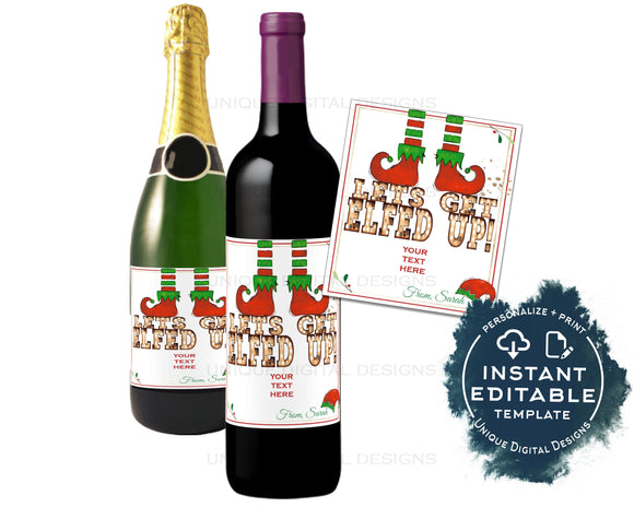 Editable Lets Get Elfed Up Wine Bottle Christmas Gift, Let's Elfie Personalized Holiday Wine Labels, Printable Gift for Adult INSTANT ACCESS