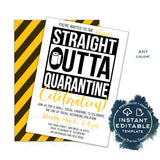 Straight Outta Quarantine Party Invitation, Editable End of Social Distance Invite Out of Quarantine Celebration Adult Party Digital INSTANT