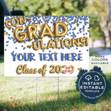 Graduation Yard Sign, Editable Congradulations Drive by Poster, Congratulations Class of 2020, Banner Printable Digital Template DIY INSTANT