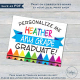 Editable Graduation Sign, Personalized School Sign, Preschool Graduation Kindergarten, ANY Grade reusable Digital Printable Template INSTANT