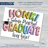 Honk Preschool Graduation Yard Sign, Editable Graduation Parade Drive By Poster Kindergarten Graduate Banner Printable Digital DIY INSTANT