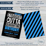 Straight Outta Quarantine Birthday Party Invitation, Editable End of Social Distance Invite, Out of Quarantine Party Adult Digital INSTANT