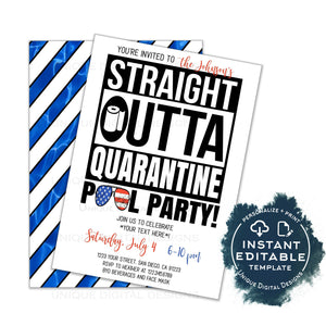Straight Outta Quarantine Pool Party Invitation 4th of July Editable Social Distance Invite Out of Quarantine Birthday Party Digital INSTANT
