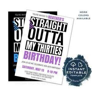 Straight Outta My Thirties Birthday Party Invitation, Editable 40th Birthday Invite Straight Out of 30s Adult Party Digital Template INSTANT