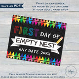 Editable First Day of School Sign, Empty Nest Poster, College Parents first day of freedom Empty Nester gift Digital Printable INSTANT 16x20