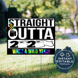 Editable New Years Eve Yard Sign, Straight Outta 2020 was crap, Quarantine New Years Decorations Hello 2021 Printable Digital INSTANT