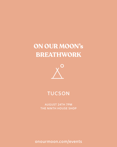 Breathwork Circle Tucson with On Our Moon