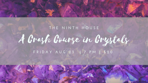 Crash Course in Crystals at The Ninth House