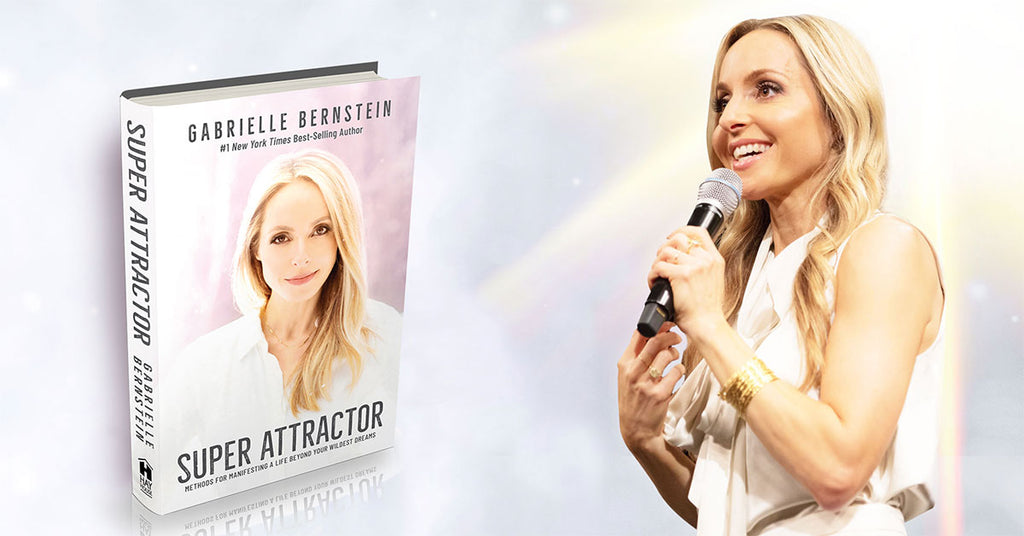Super Attractor by Gabrielle Bernstein