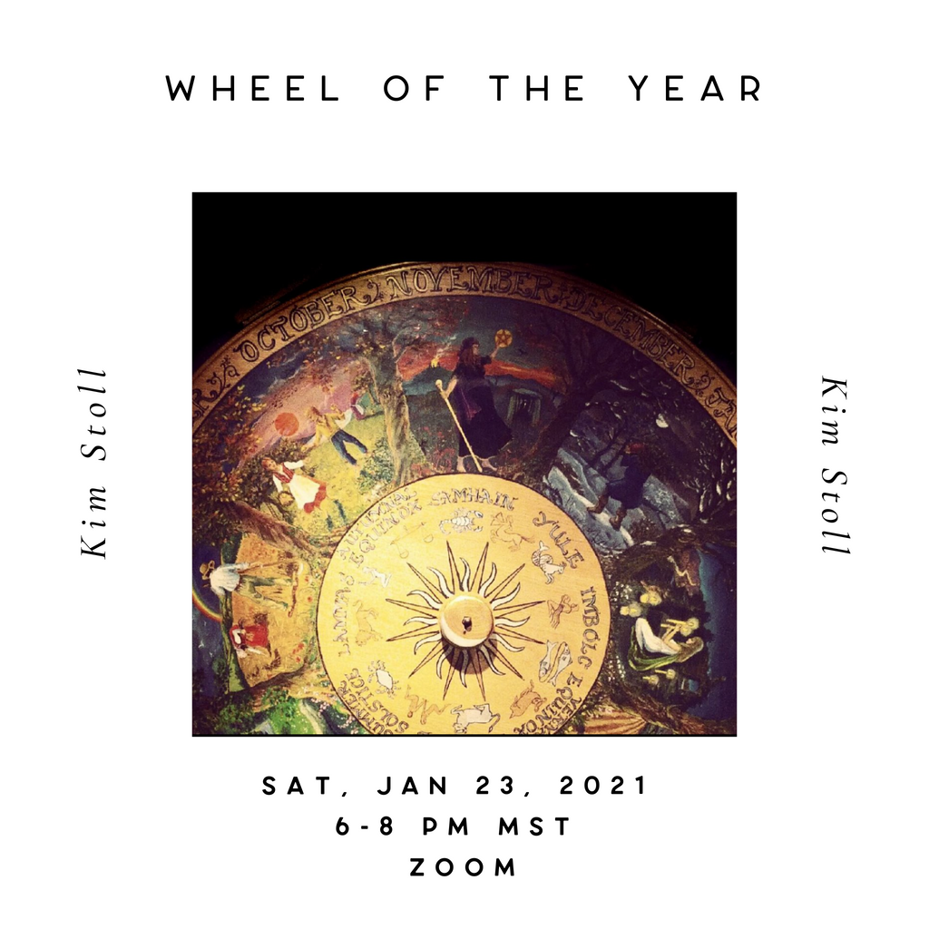 The Wheel of the Year with Kim Stoll