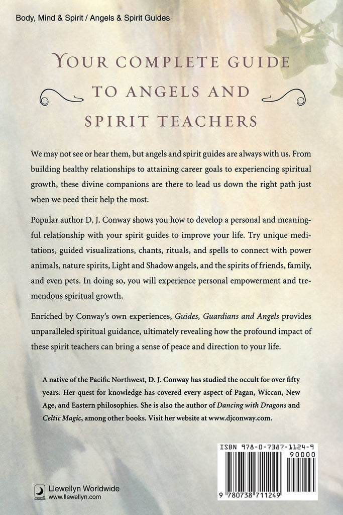 Guides, Guardians and Angels: Enhance Relationships with your Spiritual Companions.