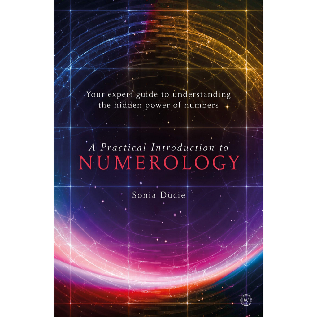 A Practical Introduction to Numerology: Your Expert Guide to Understanding the Hidden Power of Numbers