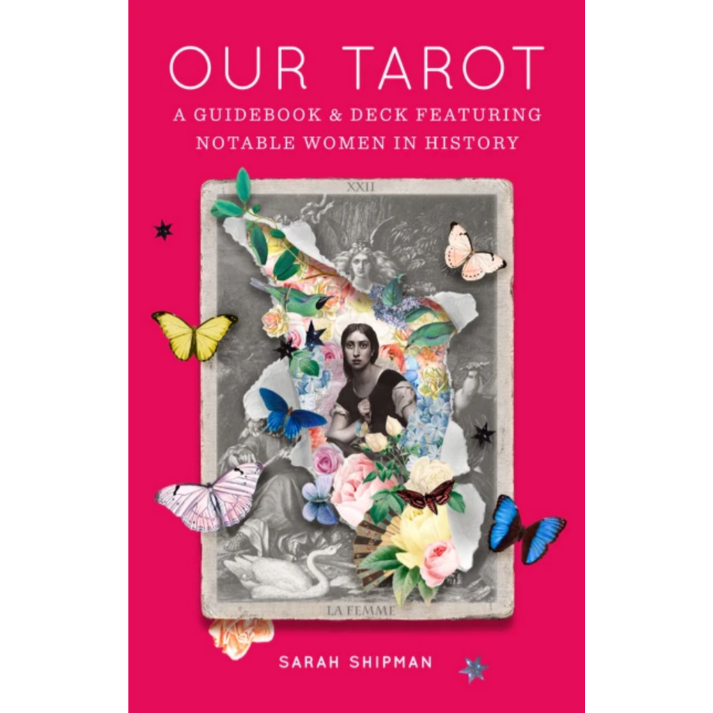 Our Tarot | A Guidebook and Deck Featuring Notable Women in History