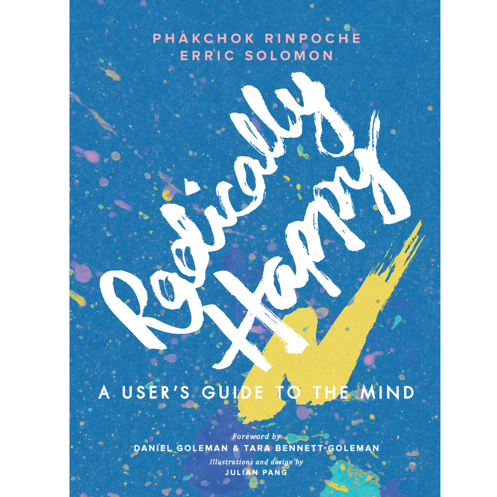 Radically Happy | A User's Guide to the Mind