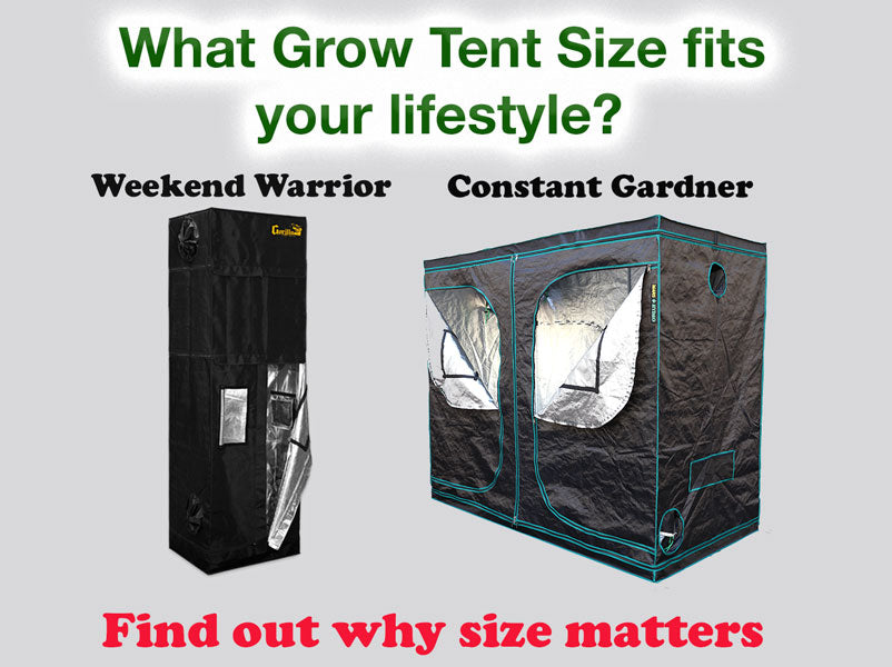 What Grow Tent Size fits your lifestyle