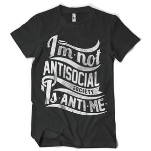 Not antisocial life inspiration T shirt Print on American Apparel Men's Shirt