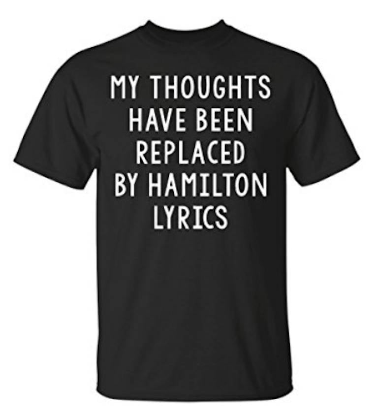 My Thoughts Have Been Replaced By Hamilton Lyrics, Muscial Men Black T-Shirt