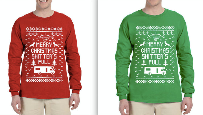 Merry Christmas Shitters Full Ugly Christmas Sweater Shirt Christmas Sweater Longsleeve Shirt Funny Christmas Tee Ugly Xmas Shirt
