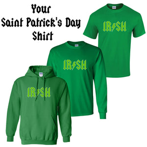 Irish Shirt Saint Patrick's Day green T-shirt irish Tee Irish T shirt