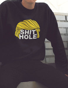 Trump Shithole Countries Hoodie T Shirt Sweatshirt Funny Shirt