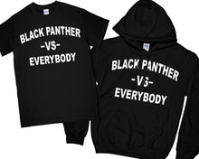 Black Panther VS Everybody Shirt T-Shirt Black Panther VS Everybody Hoodie wakanda Shirt black panther Shirt black panther Hoodie Men