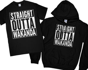 Straight Outta Wakanda T-Shirt Straight Outta Wakanda Hoodie wakanda Shirt black panther Shirt black panther Hoodie Men