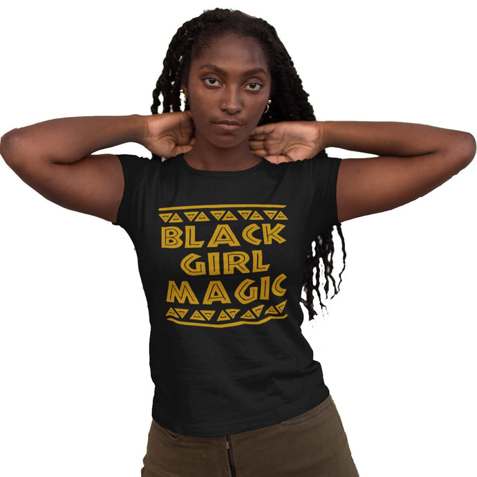 Black Girl Magic Women Black T-Shirts