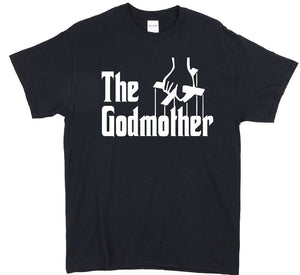 The Godmother Funny mother's Day shirt Mother day T-shirt Tees Black