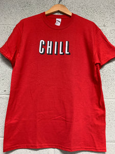 Chill Red T shirt