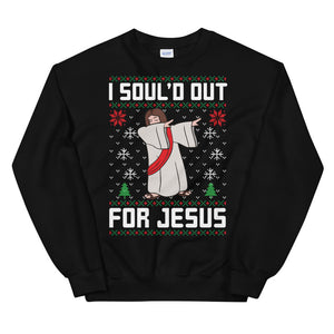 I Sould Out For Jesus Dab Christmas Ugly Sweater Party Unisex Sweatshirt