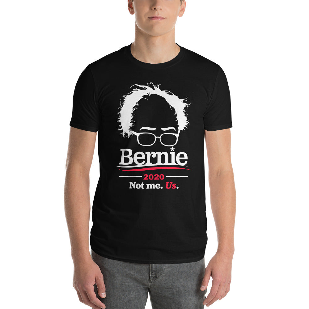 Bernie Sanders 2020 Not me Us T-Shirts