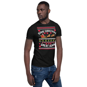 Make Christmas Great Again Ugly Sweater Party Short-Sleeve Unisex T-Shirt