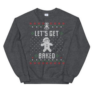 Let's Get Baked Christmas Ugly Sweater Design Unisex Sweatshirt