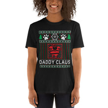Daddy Santa Claus Ugly Christmas Sweater Party Short-Sleeve Unisex T-Shirt