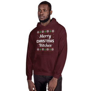 Merry Christmas Bitches Ugly Sweater Party Unisex Hoodie