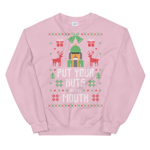 Put Your Nuts in My Mouth Transparent For Christmas Ugly Sweater Design Unisex Sweatshirt