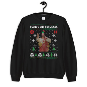 I Sould Out For Jesus Christmas Ugly Sweater Party Unisex Sweatshirt